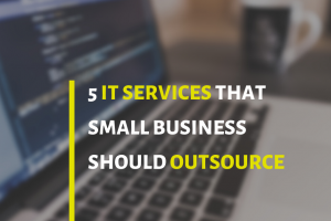 5 it service small business should outsource