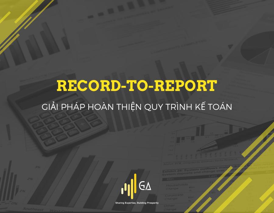 record to report la gi