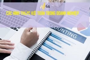 hình thức kế toán trong doanh nghiệp